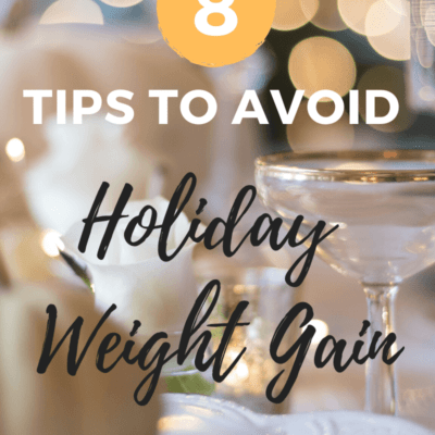 8 Tips to Avoid Holiday Weight Gain